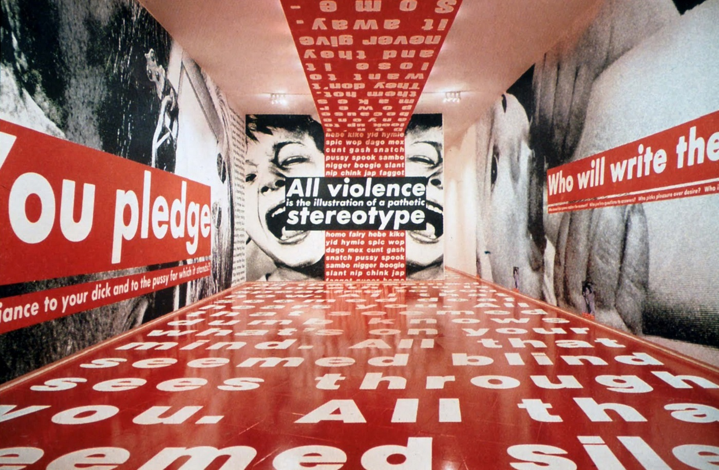 Barbara Kruger, All Violence Stereotype, 1991