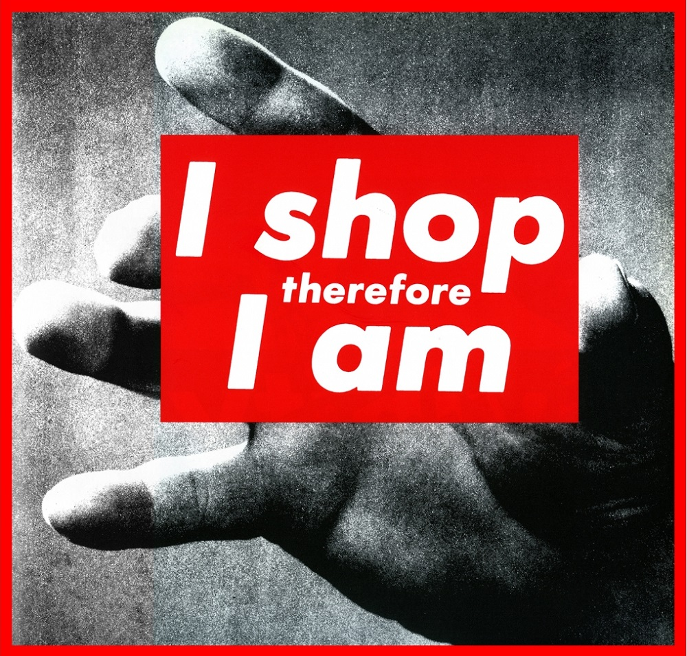 Barbara Kruger, I shop therefore I am, 1987